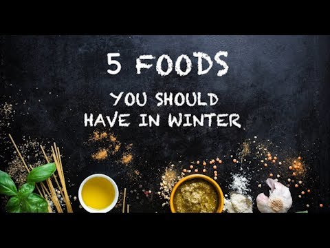 5  Best Raw Foods to have in Winter