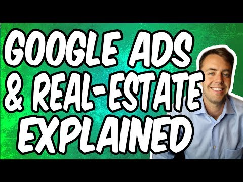 Google Adwords For Real-Estate (Search & GDN Explained)