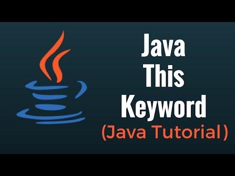 Java This Keyword - Java Programming Tutorial