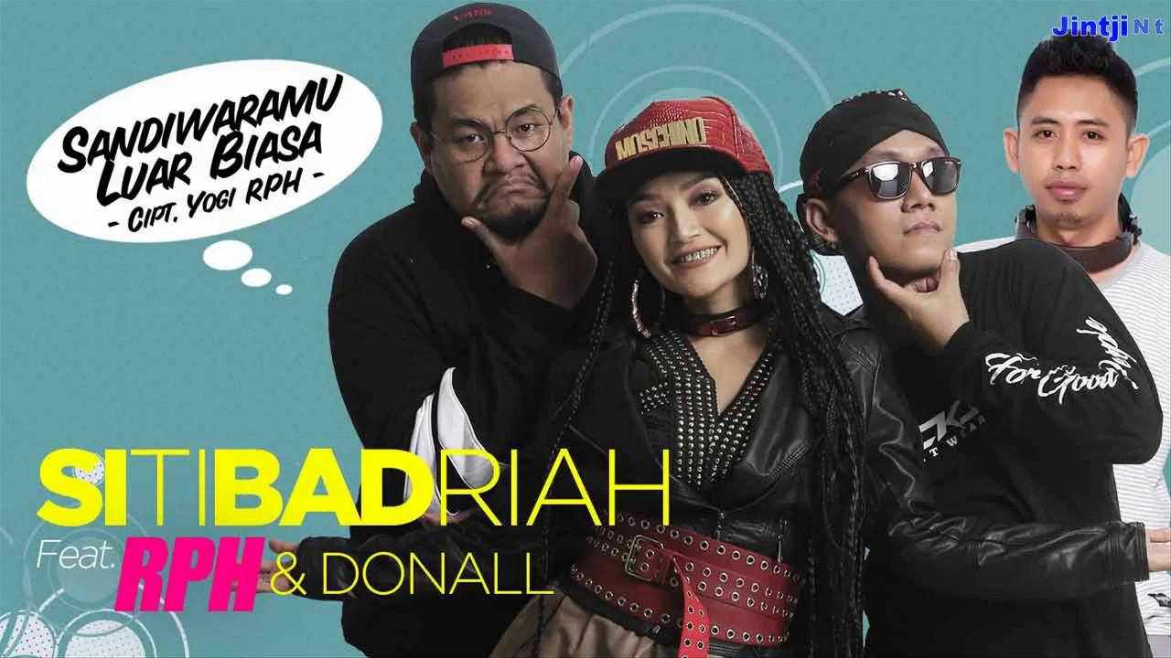 Download Siti Badriah feat  RPH & Donall - Sandiwaramu Luar Biasa [Eng Trans   คำอ่านไทย   แปลไทย] MP3 Gratis