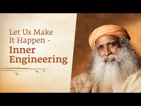 Let Us Make It Happen -  Inner Engineering