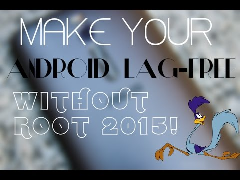 Make Your Android Smoother Without Root 2015!