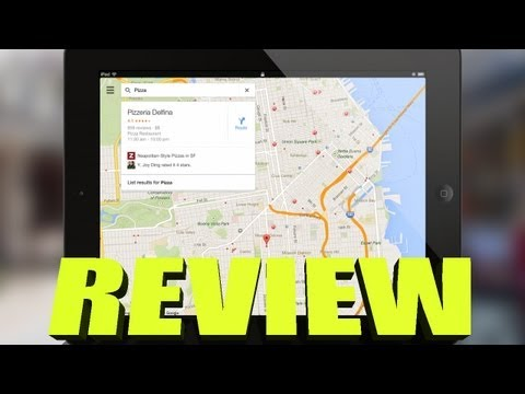 NEW Google Maps for iPad REVIEW and Hands ON DEMO