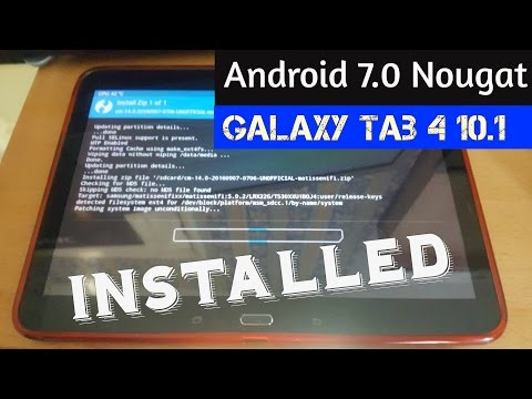 Samsung Galaxy Tab 4 10.1 Root & Install Android 7.0 Nougat (Cyanogenmod 14)