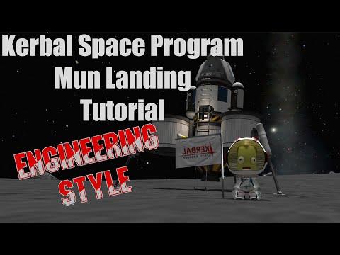 Kerbal Space Program - Mun Landing Tutorial Engineering Style