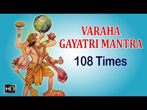 Sri Varaha Gayatri Mantra - 108 Times - Powerful Sanskrit