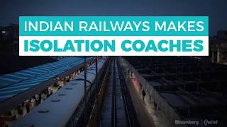 Indian Railway Makes Isolation Coaches