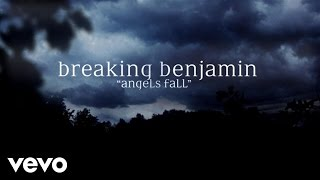 Breaking Benjamin - Angels Fall (Official Lyric Video)
