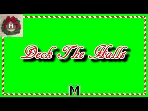 Deck The Halls - CHRiSTMAS KARAOKE