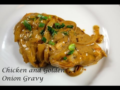 Quick and Easy Chicken and Golden Onion Gravy