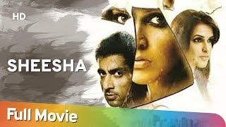 Sheesha (2005) (HD) Hindi Full Movie - Neha Dhupia -  Sonu Sood - Neha Dhupia