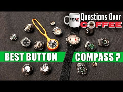 What's the Best Button Compass? - Questions Over Coffee 01