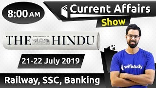 8:00 AM - Daily Current Affairs 21-22 July 2019 | UPSC, SSC, RBI, SBI, IBPS, Railway, NVS, Police