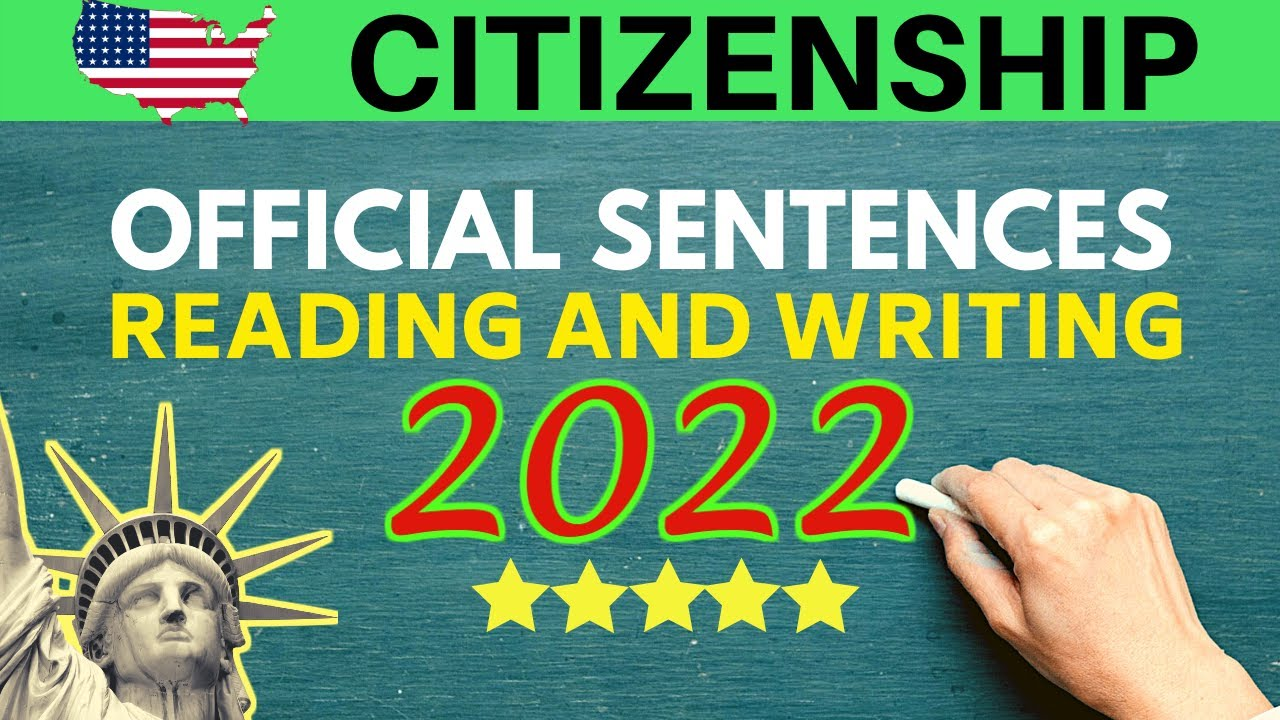 US CITIZENSHIP READING TEST AND WRITING TEST (2021): OFFICIAL SENTENCES
