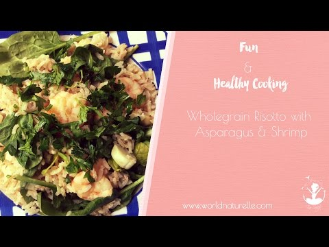 Fun and healthy cooking: Risotto with Shrimps & Asparagus :) // #FunandHealthy