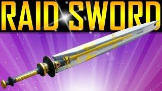 Destiny 2 - EPIC RAID SWORD! LOOT! *SPOILERS*