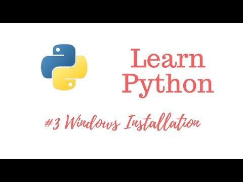 Learn Python Episode #3: Windows 10 Installation