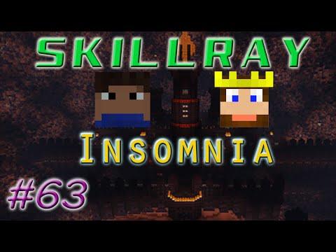 SkillRay ~ Insomnia: Ep 63 - The Invasion Begins