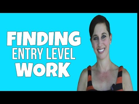 FINDING AN ENTRY LEVEL JOB WITHOUT EXPERIENCE | Debra Wheatman