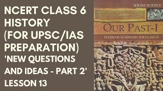 NCERT Class 6 History Chapters 7 - Lesson 13 (for UPSC/IAS Preparation)