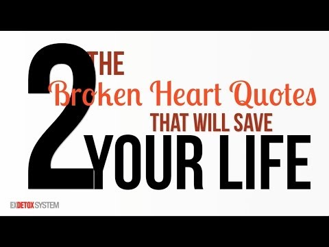 The Two Broken Heart Quotes That Will Save Your Life After A Break-Up