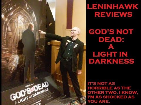 Leninhawk Reviews: God's Not Dead - A Light in Darkness