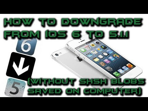 How to downgrade from iOS 6 to 5.1.1 (Without SHSH Blobs Saved on Computer)