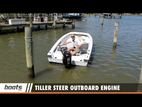 Boating Tips: How to Use a Tiller Steer Outboard Engine