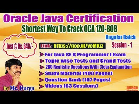 OCJA 1.8 Java SE 8 Programmer - I  (1Z0  -  808 ) By Durga sir Demo On 29-12-2017