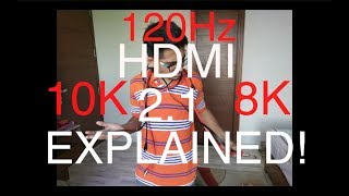 ALL you need to KNOW about HDMI 2.1 ! 10K! 8K! HDMI 2.1 Explained! BIG DEAL! ALL we KNOW so FAR !