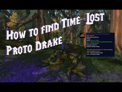 Detailed Time-Lost Proto-Drake Guide! 7.3 | World of Warcraft