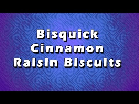 Bisquick Cinnamon Raisin Biscuits | EASY RECIPES | EASY TO LEARN