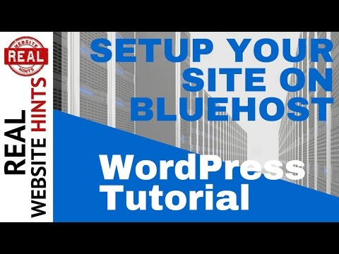 WordPress Tutorial : Build your Wordpress website on Bluehost, step by step