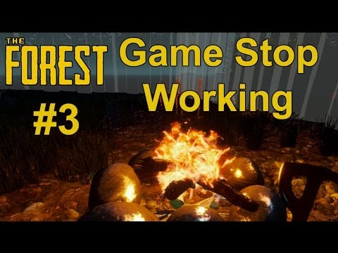 The Forest Part 3 - Game Stop Working