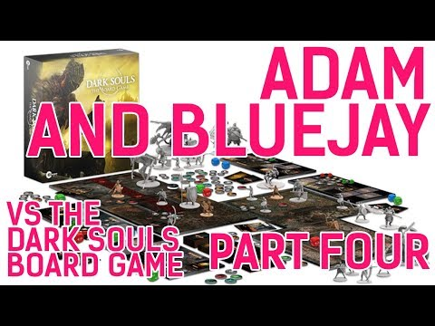 Adam & Bluejay vs. the Dark Souls Board Game (Part 4 - Second Run and Thoughts)