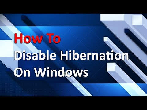 How To Turn off Hibernation on Windows