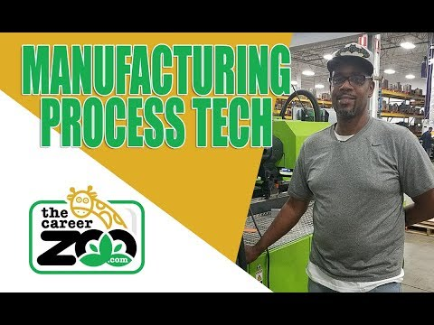 Manufacturing Careers - What is a Process Tech?