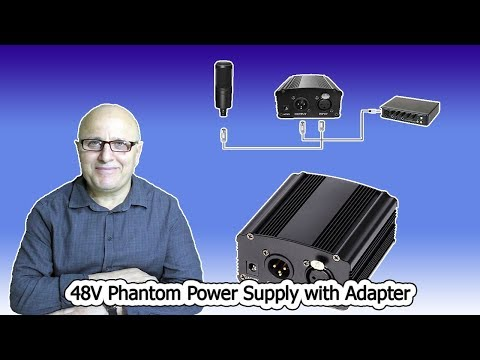 MİKROFON İÇİN PHANTOM POWER İNCELEMESİ Power Supply with Adapter