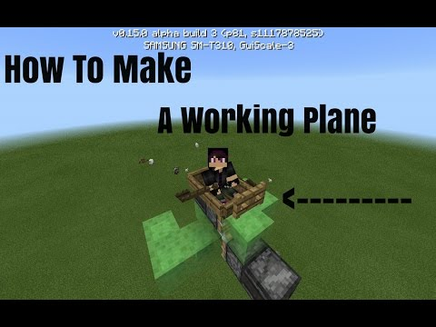 Minecraft PE 0.15.0 [How to make a Working Plane]