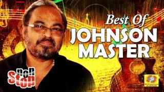 Best of Johnson Master | Non Stop Malayalam Film Songs | Romantic Movie Songs | Hit Melody Songs