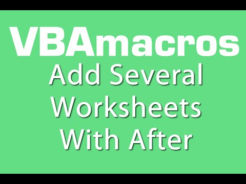 Add Several Worksheets With After - VBA Macros - Tutorial - MS Excel 2007, 2010