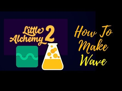Little Alchemy 2-How To Make Wave Cheats & Hints