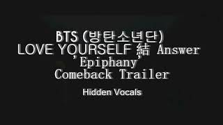 Download BTS - LOVE YOURSELF 結 Answer 'Epiphany' HIDDEN VOCALS #LOVE YOURSELF Video