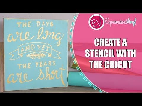Use The Cricut To Create A Stencil and Hand Painted Sign