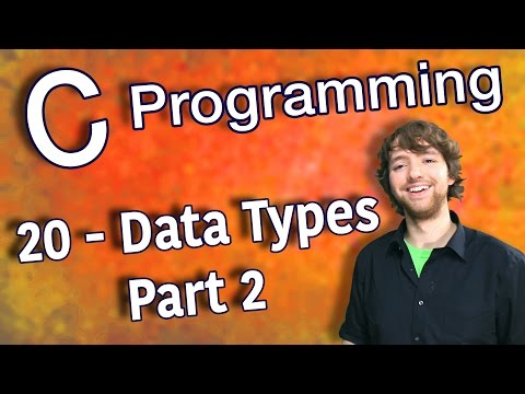 C Programming Tutorial 20 - Intro to Data Types - Part 2