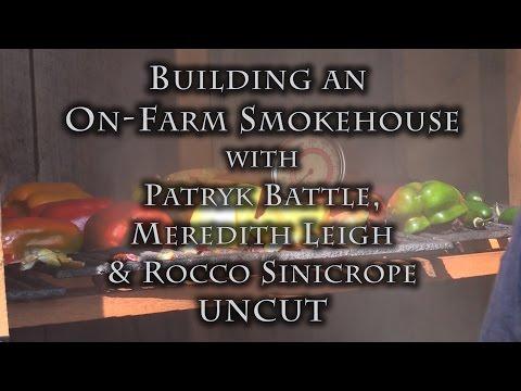 Building an On-Farm Smokehouse UNCUT
