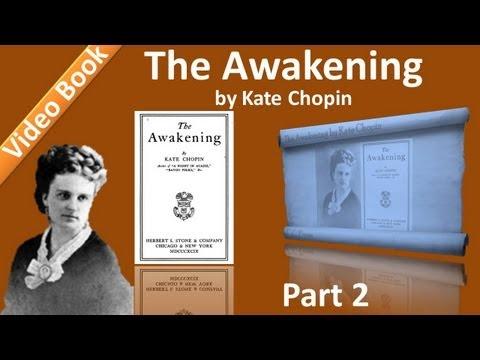Part 2 - Chs 06-10 - The Awakening by Kate Chopin