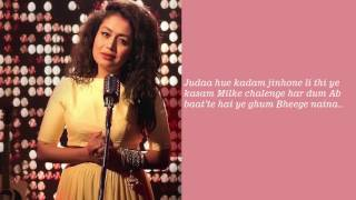 Neha Kakkar Naina Dangal Lyrics