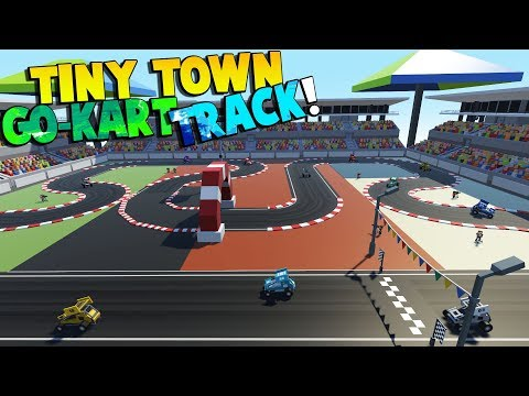 BUILDING A TOY GO-KART RACING TRACK! - Tiny Town Gameplay