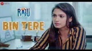 Bin Tere || Is She Raju || Ansh Gupta & Aditi Bhagat || Duran Maibam